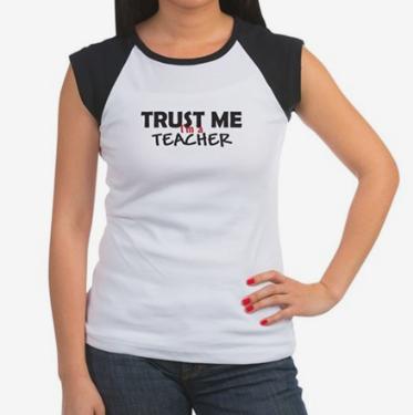 trust me teacher tshirt