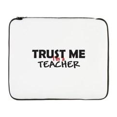 trust_me_im_a_teacher_17_laptop_sleeve