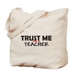 trust_me_im_a_teacher_tote_bag